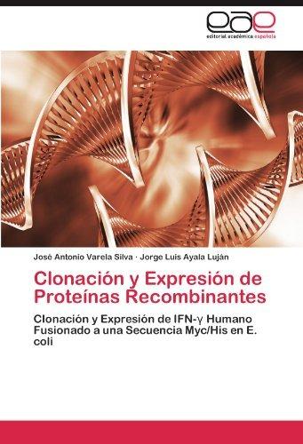 Libro Clonación Y Expresión De Proteínas Recombinantes: Clo ...