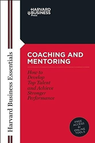 libro coaching and mentoring: how to develop top talent an