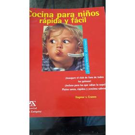 Libro Cocina Para Niños Rapida Y Facil