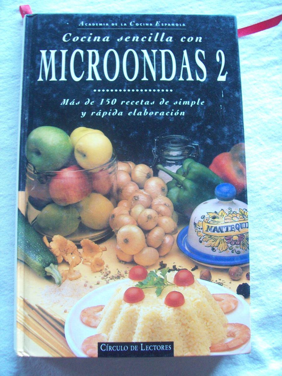 Libro Cocina Sencilla Con Microondas 2 - Cocina Española. - $ 65,00 ...