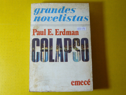libro colapso   paul e erdmanemecé   1976