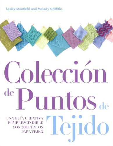 libro coleccion de puntos de tejido 300 puntos para tejer