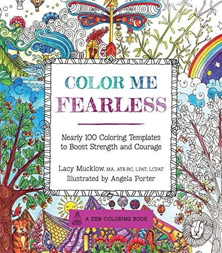 Libro Color Me Fearless: Nearly 100 Coloring Templates To Bo ...