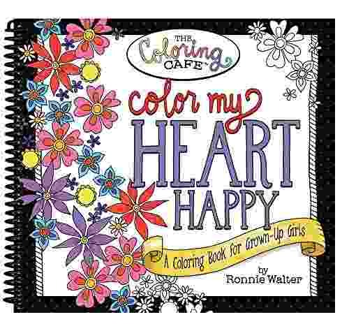 Libro Color My Heart Happy: A Coloring Book For Grown-up Gir ...