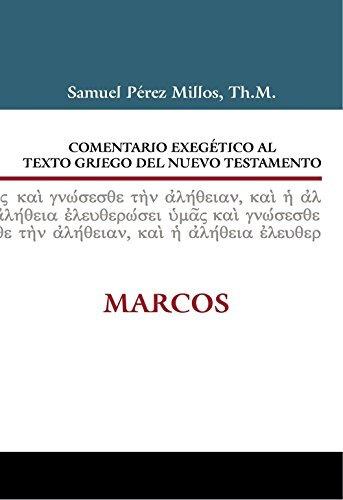 libro comentario exegético al texto griego del nt. marcos