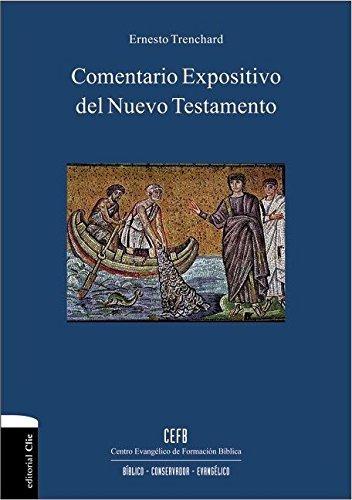 libro comentario expositivo del nuevo testamento - nuevo