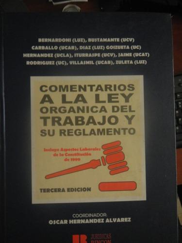libro comentarios a la ley orgánica de trabajo y su reglamen