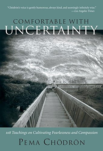 libro comfortable with uncertainty: 108 teachings on cultiva