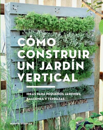 libro cómo construir un jardín vertical.