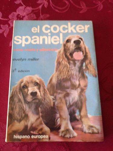 libro como criar y adiestar al perro cocker spaniel mascotas