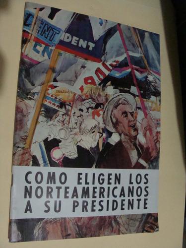libro como eligen los americanos a su presidente  , 35 pagin