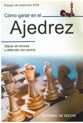 libro, cómo ganar en el ajedrez de equipo de expertos 2100.