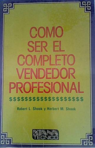 libro como ser el completo vendedor profesional