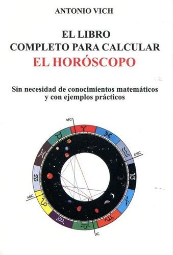 libro completo para calcular el horóscopo, vich, cárcamo