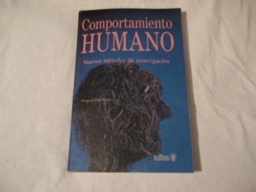 libro comportamiento humano, miguel martínez (excelente).