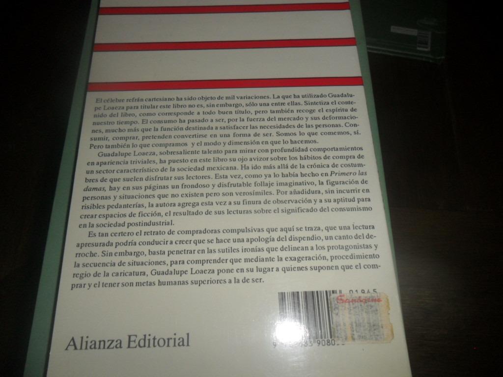 Libro Compro Luego Existo De Guadalupe Loaeza