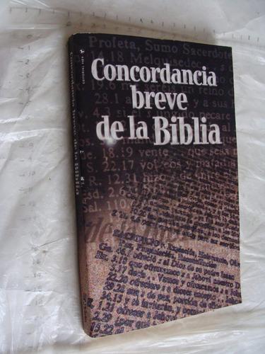 libro concordancia breve de la biblia , año 2009