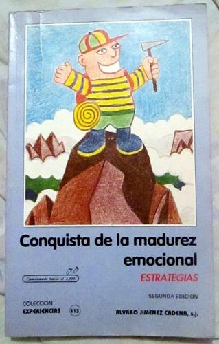 libro conquista de la madurez emocional - alvaro jimenez c