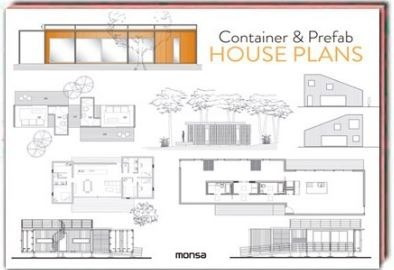 libro container & prefab houses plans - ed 2018 monsa españa