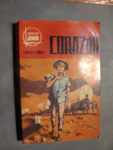libro corazon , edmundo damicis  , 252 paginas , año 1976