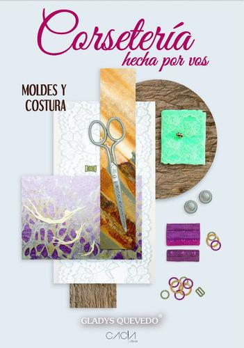 libro corsetería hecha por vos de gladys quevedo - lencería