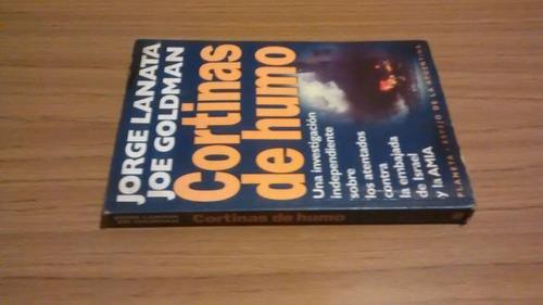 libro cortinas de humo, jorge lanata y joe goldman