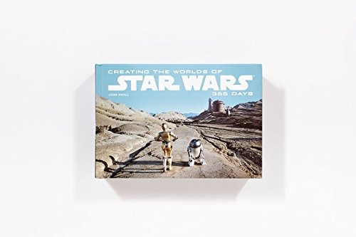libro creating the worlds of star wars: 365 days - nuevo