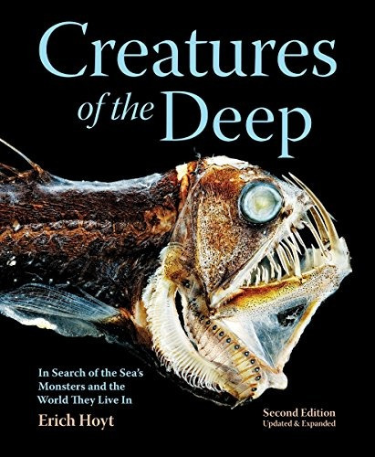 libro creatures of the deep: in search of the sea's monsters