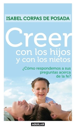 libro, creer con los hijos y con los nietos isabel corpas p.