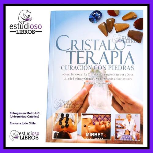 libro cristaloterapia medicina alternativa terapia cristales