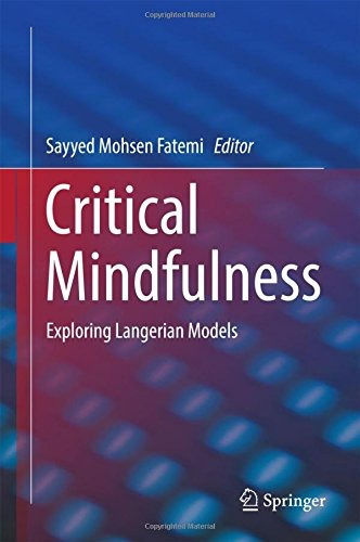 libro critical mindfulness: exploring langerian models