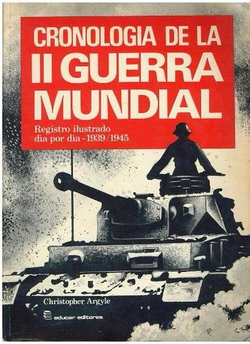 libro, cronología i i guerra mundial 1939-1945.
