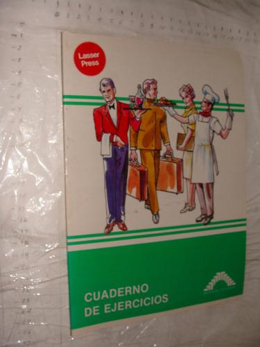 libro cuadernos de ejercicios turismo , lasser press 28 pagi