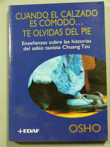 libro cuando el calzado es cómodo te olvidas del pie de osho