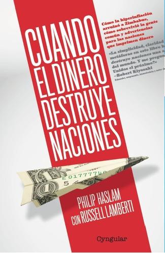 libro cuando el dinero destruye naciones. nuevo