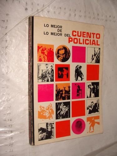 libro cuento policial , lo mejor de lo mejor ,  262 paginas