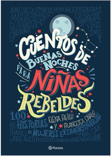 libro cuentos de buenas noches para niñas rebeldes / diverti