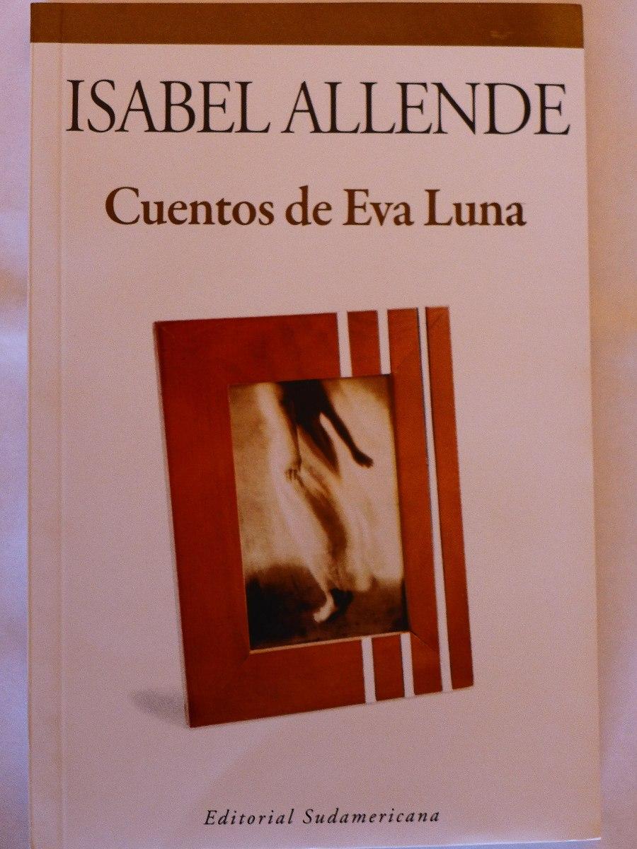 Libro Cuentos De Eva Luna Isabel Allende Nuevo
