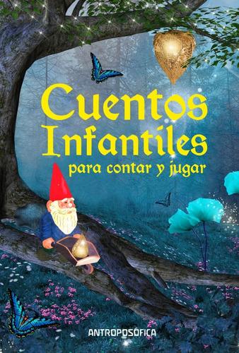 libro cuentos infantiles para contar y jugar antroposofica