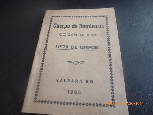 libro cuerpo bomberos de valparaiso  lista de grifos 65(r829