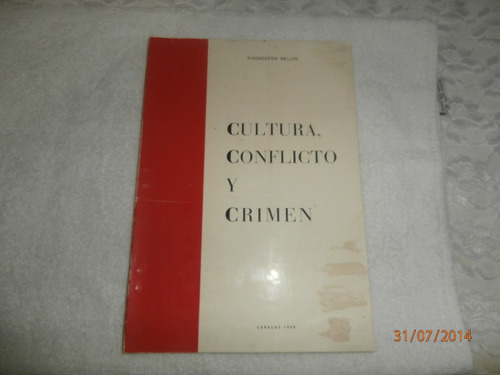 libro: cultura, conflicto y crimen