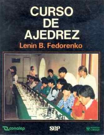 libro, curso de ajedrez de lenin b. fedorenko.
