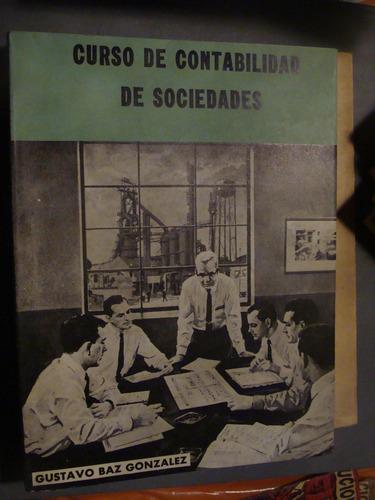 libro curso de contabilidad de sociedades  , gustavo baz gon