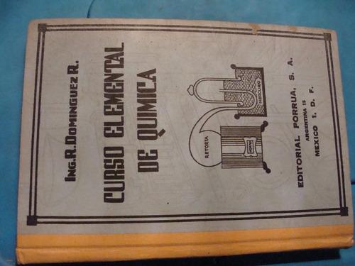 libro curso elemental de quimica , ing. r. dominguez   , 366