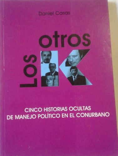 libro-daniel casas -los otros k-est/libro muy bueno-cdl-15-