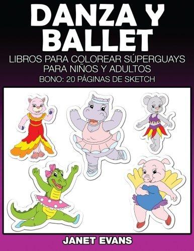 Libro : Danza Y Ballet: Libros Para Colorear Superguays P... - $ 729 ...