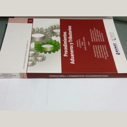 libro de aduanas: procedimientos aduaneros y tributarios