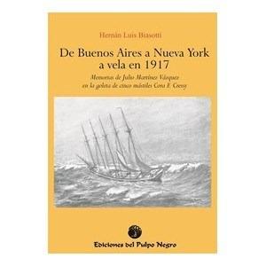 libro de  buenos  aires  a nueva  york  a vela  en 1917