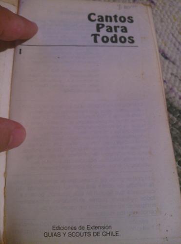 libro de cantos scouts canto para todos  2da edición
