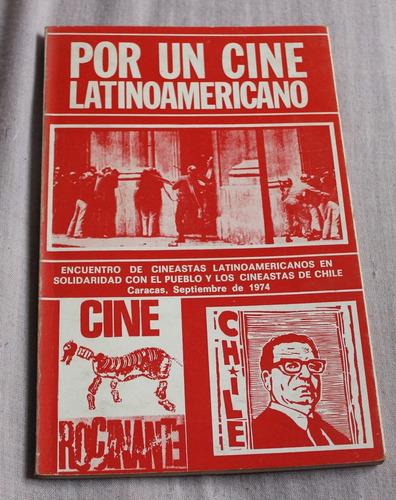 libro de cine: por un cine latinoamericano